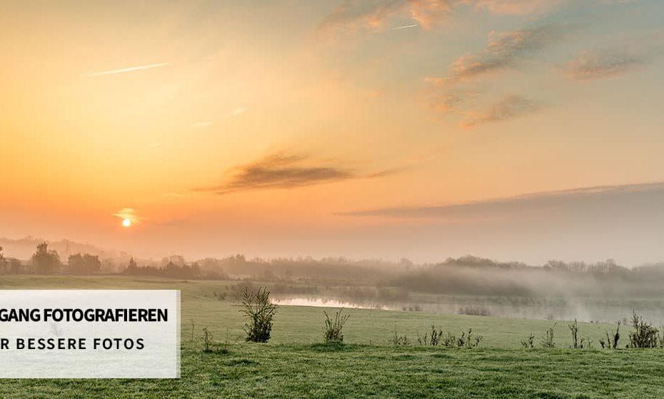 Sonnenaufgang fotografieren - Tipps für bessere Bilder
