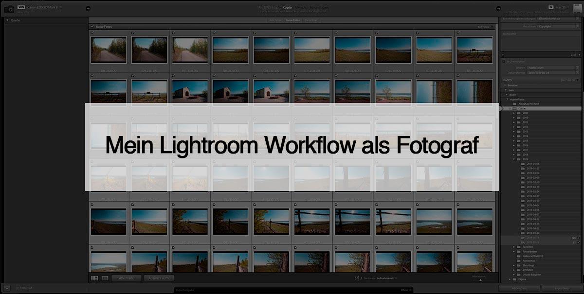 Lightroom Workflow als Fotograf